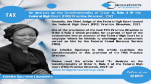 AN ANALYSIS ON THE CONSTITUTIONALITY OF ORDER 5, RULE 3 OF THE FEDERAL HIGH COURT (FIRS) PRACTICE DIRECTION, 2021